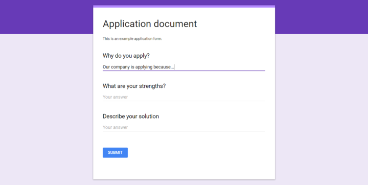 Application form could have been something like this. The form is a simplified example.